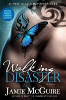 Walking Disaster Signed Limited Edition PDF