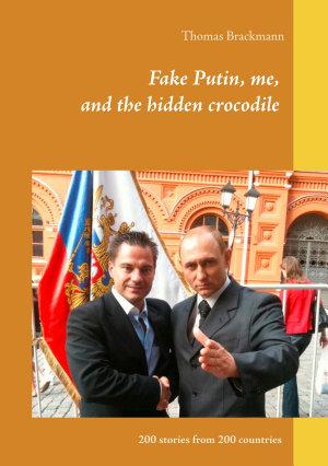 Fake Putin  me  and the hidden crocodile PDF