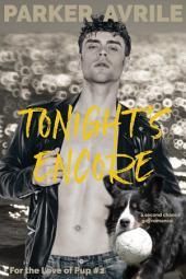 Tonight's Encore: A Second Chance Gay Romance