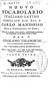 Nuovo vocabolario italiano-latino: Volumi 1-2