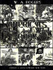 America's Black and White Book: One Hundred Pictured Reasons Why We Are At War (Illustrations)