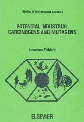 Potential Industrial Carcinogens and Mutagens