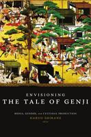 Envisioning the Tale of Genji PDF