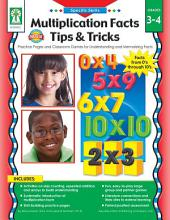 Multiplication Facts Tips and Tricks, Grades 3 - 4: Practice Pages and Classroom Games for Understanding and Memorizing Facts