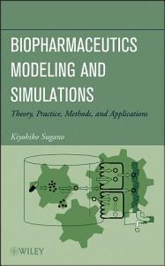 Biopharmaceutics Modeling and Simulations PDF