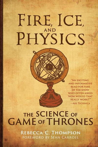 Download Fire  Ice  and Physics Book