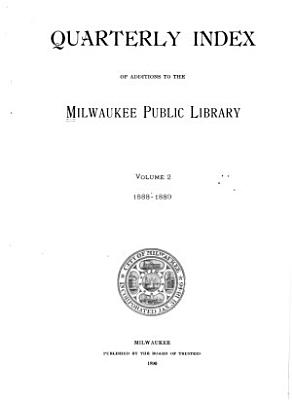 Quarterly Index of Additions to the Milwaukee Public Library PDF