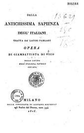Della antichissima sapienza degl'i italiani: tratta da' latini parlari