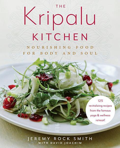 Download The Kripalu Kitchen Book