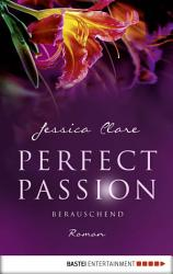 Perfect Passion   Berauschend PDF