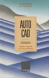 Programmierleitfaden AutoCAD: Alle Versionen einschließlich 9.0