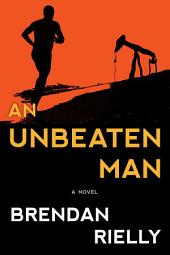 An Unbeaten Man
