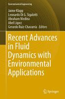 Recent Advances in Fluid Dynamics with Environmental Applications PDF