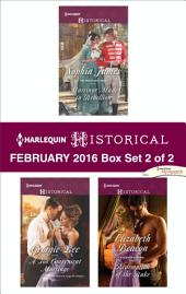 Harlequin Historical February 2016 - Box Set 2 of 2: Marriage Made in Rebellion\A Too Convenient Marriage\Redemption of the Rake