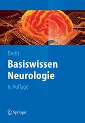 Basiswissen Neurologie: Ausgabe 6