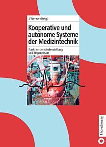 Kooperative und autonome Systeme der Medizintechnik PDF