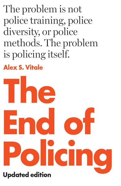 Download The End of Policing Book