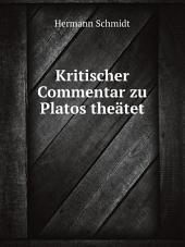 Kritischer Commentar zu Platos the?tet