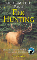 The Complete Book of Elk Hunting PDF