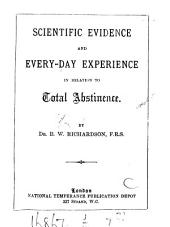 Scientific Evidence and Every-day Experience in Relation to Total Abstinence
