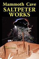 Mammoth Cave Saltpeter Works