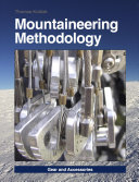Mountaineering Methodology - Part 2 - Gear and Accessories