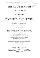 Critical and Exegetical Hand-book to the Epistles to Timothy and Titus