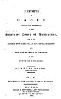 Reports of Cases Argued and Determined in the Supreme Court of Judicature and in the Court for the Trial of Impeachments and Correction of Errors in the State of New York PDF