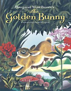 Margaret Wise Brown s The Golden Bunny PDF