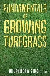 Fundamentals of Growing Turfgrass