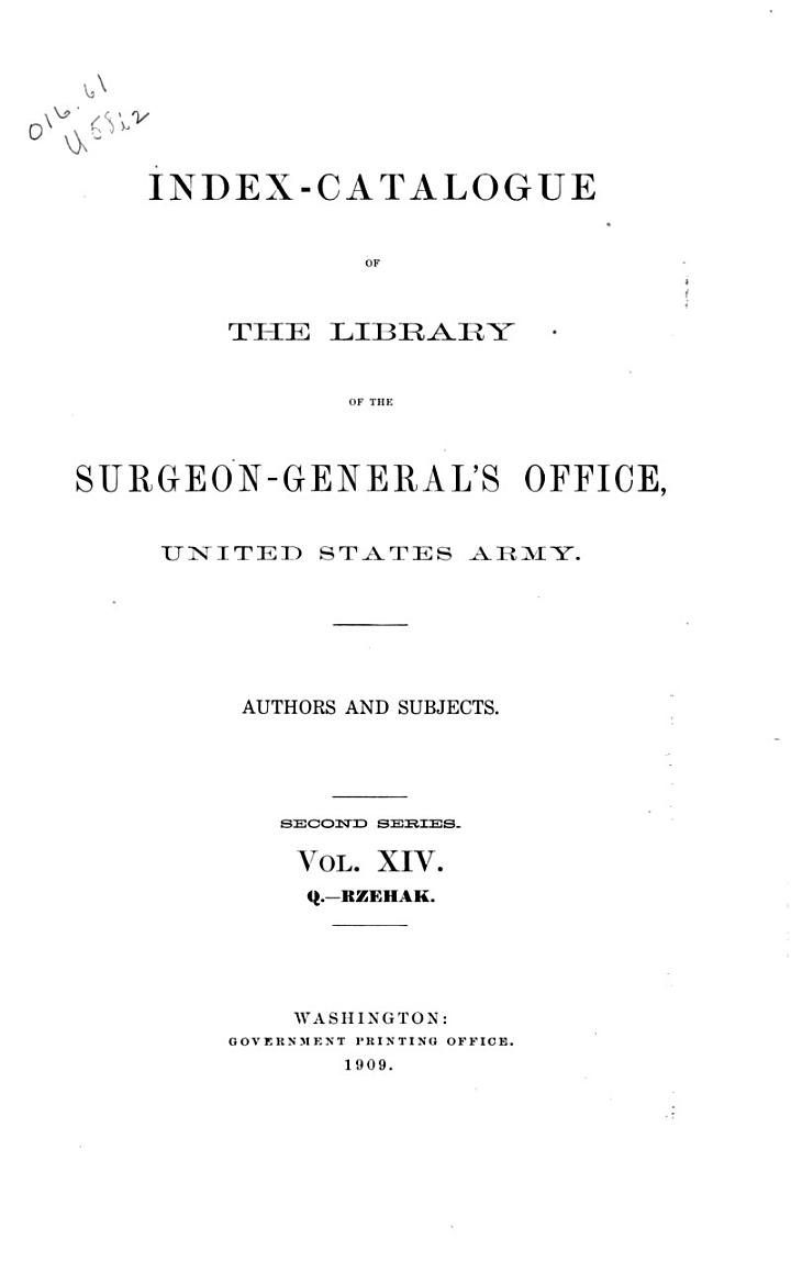 Index-catalogue of the Library of the Surgeon-General's Office, United States Army