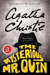 The Mysterious Mr. Quin: A Short Story Collection