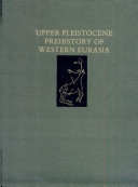 Upper Pleistocene Prehistory of Western Eurasia