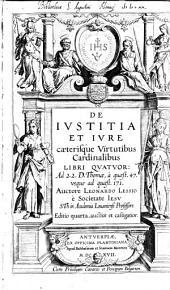 De iustitia et iure ...: libri IV.