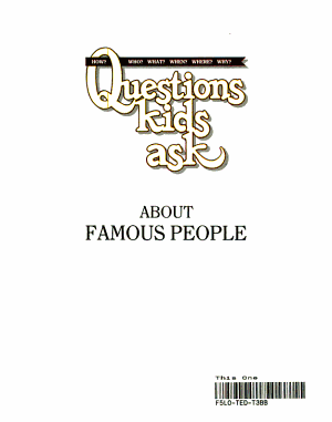 Questions Kids Ask about Famous People