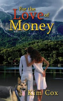 For The Love Of Money Romantic Mystery Book PDF