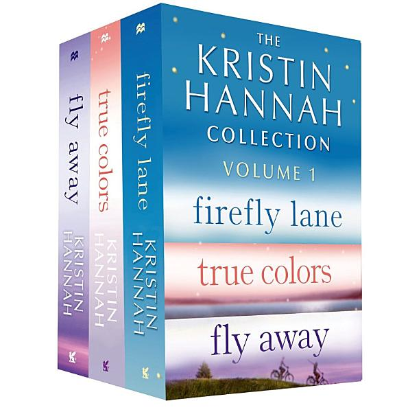 Download The Kristin Hannah Collection  Volume 1 Book