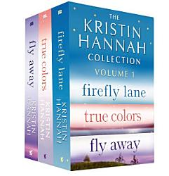 The Kristin Hannah Collection Volume 1 PDF