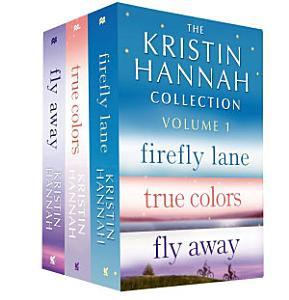 The Kristin Hannah Collection  Volume 1 Book