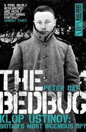The Bedbug: Klop Ustinov: Britain's Most Ingenious Spy