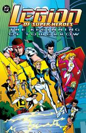 Legion of Super-Heroes: The Beginning of Tomorrow