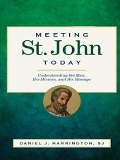 Meeting St. John Today
