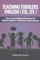 Teaching Toddlers English  ESL  EFL  Book