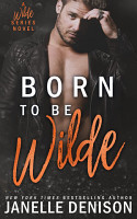 Born To Be Wilde PDF