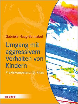 Umgang mit aggressivem Verhalten von Kindern PDF