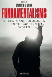 Fundamentalisms: Threats and Ideologies in the Modern World
