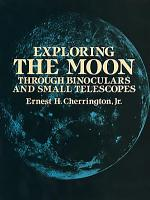 Exploring the Moon Through Binoculars and Small Telescopes PDF