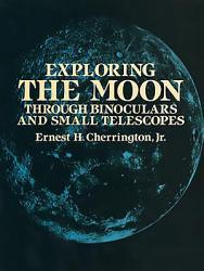 Exploring The Moon Through Binoculars And Small Telescopes Book PDF