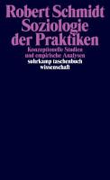 Soziologie der Praktiken PDF