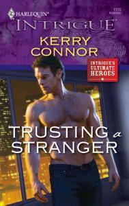 Trusting a Stranger